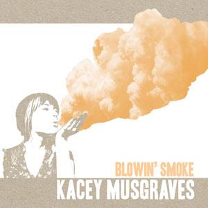 Kacey Musgraves - Blowin' Smoke