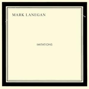 Mark_Lanegan_-_Imitations