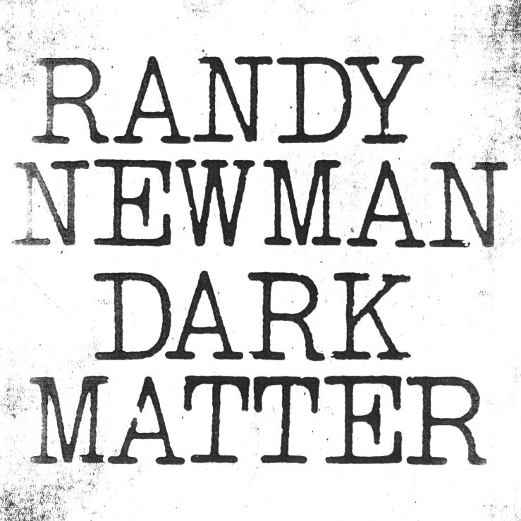 randy-newman-dark-matter